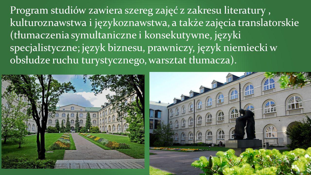 Program studiów zawiera szereg zajęć z zakresu literatury, kulturoznawstwa i językoznawstwa, a także zajęcia translatorskie (tłumaczenia symultaniczne