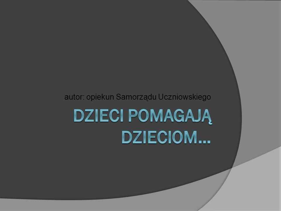 autor: opiekun Samorządu Uczniowskiego