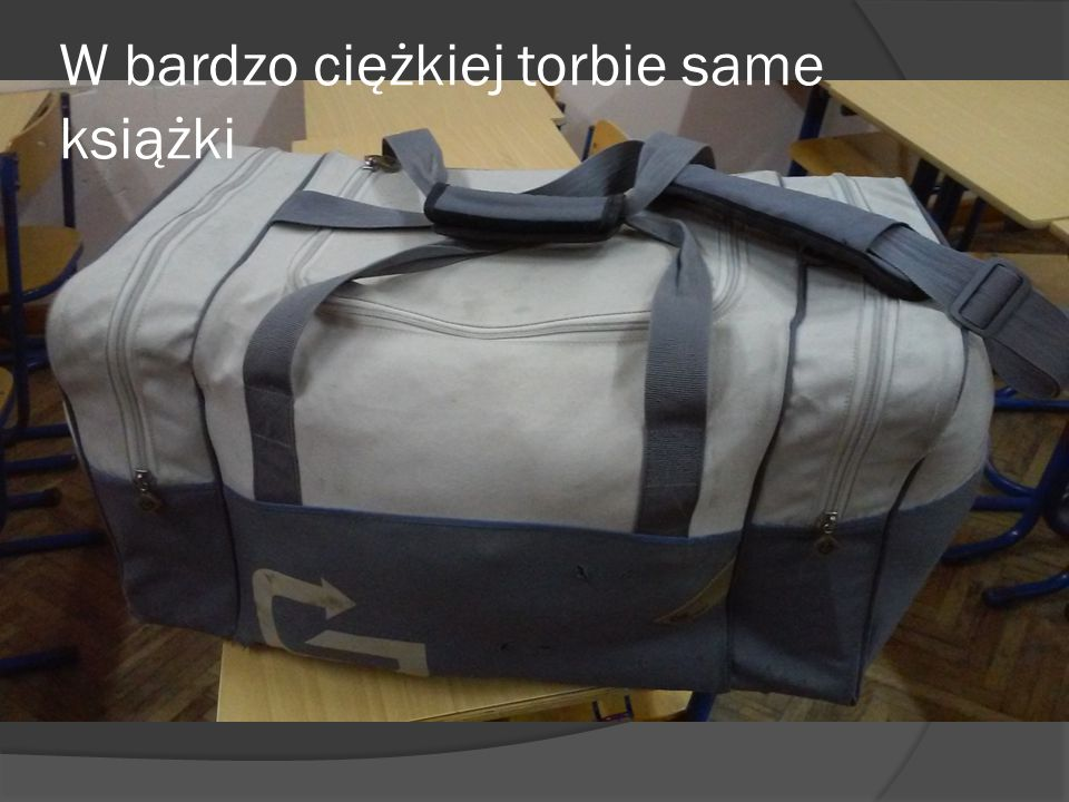 W bardzo ciężkiej torbie same książki