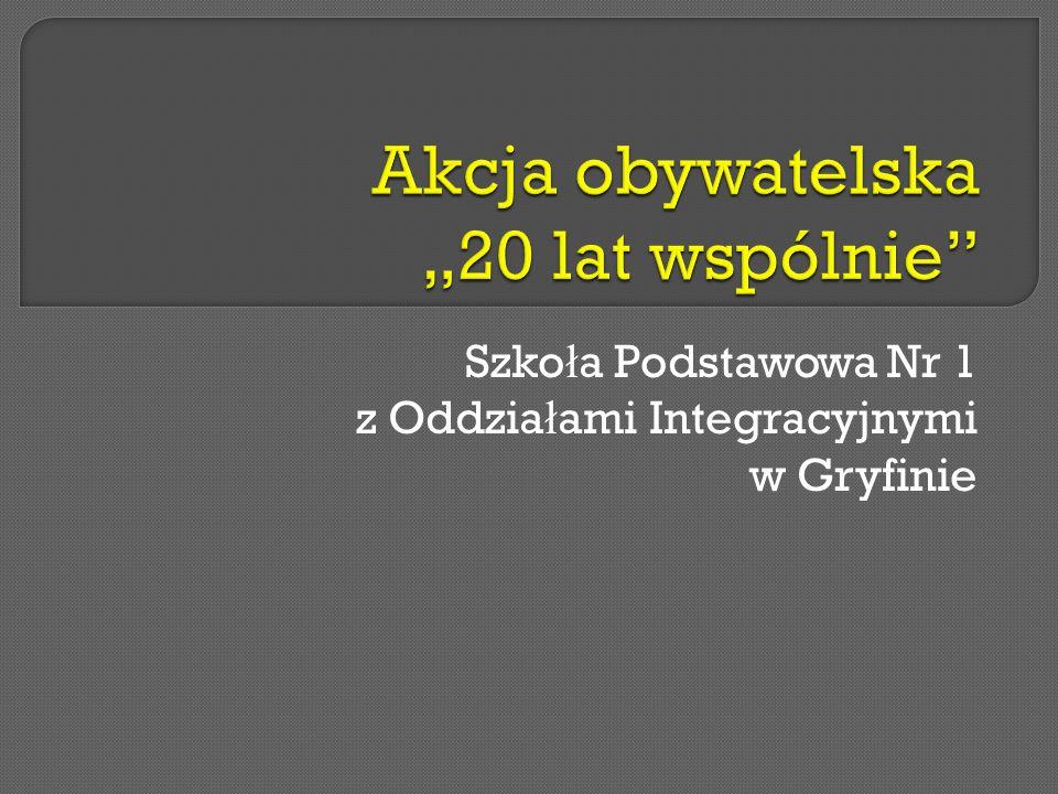 Szko ł a Podstawowa Nr 1 z Oddzia ł ami Integracyjnymi w Gryfinie