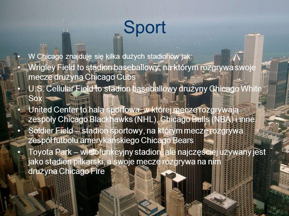 Sport W Chicago znajduje się kilka dużych stadionów jak: Wrigley Field to stadion baseballowy, na którym rozgrywa swoje mecze drużyna Chicago Cubs U.S