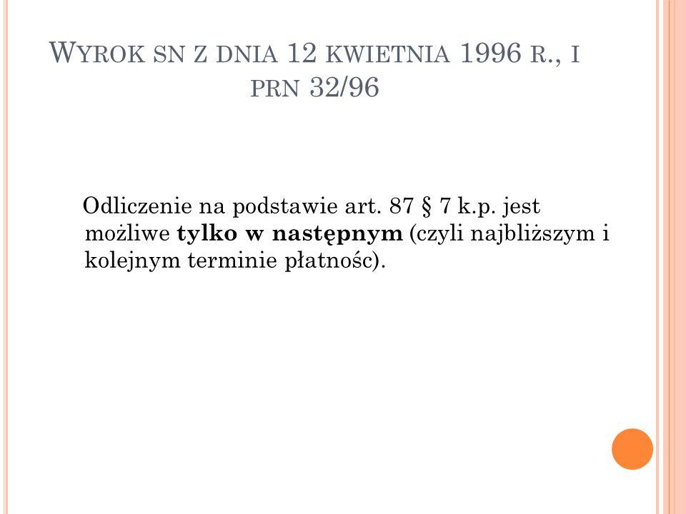 W YROK SN Z DNIA 12 KWIETNIA 1996 R., I PRN 32/96 Odliczenie na podstawie art.