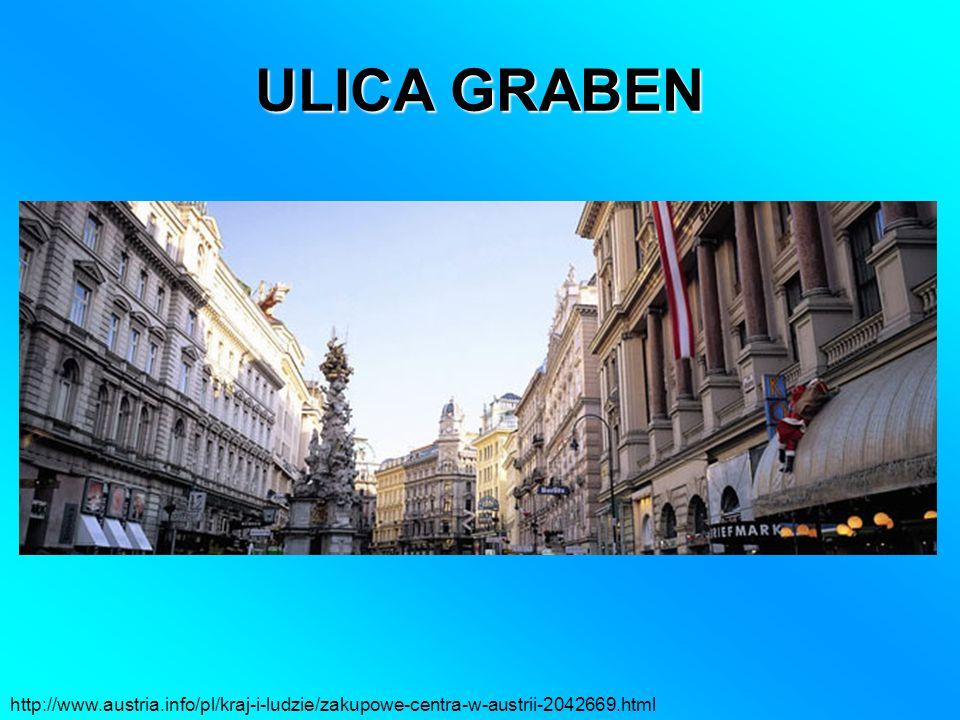 ULICA GRABEN http://www.austria.info/pl/kraj-i-ludzie/zakupowe-centra-w-austrii-2042669.html