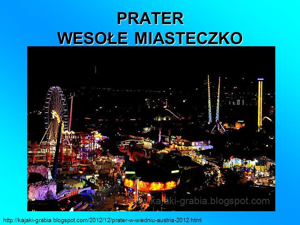 PRATER WESOŁE MIASTECZKO http://kajaki-grabia.blogspot.com/2012/12/prater-w-wiedniu-austria-2012.html