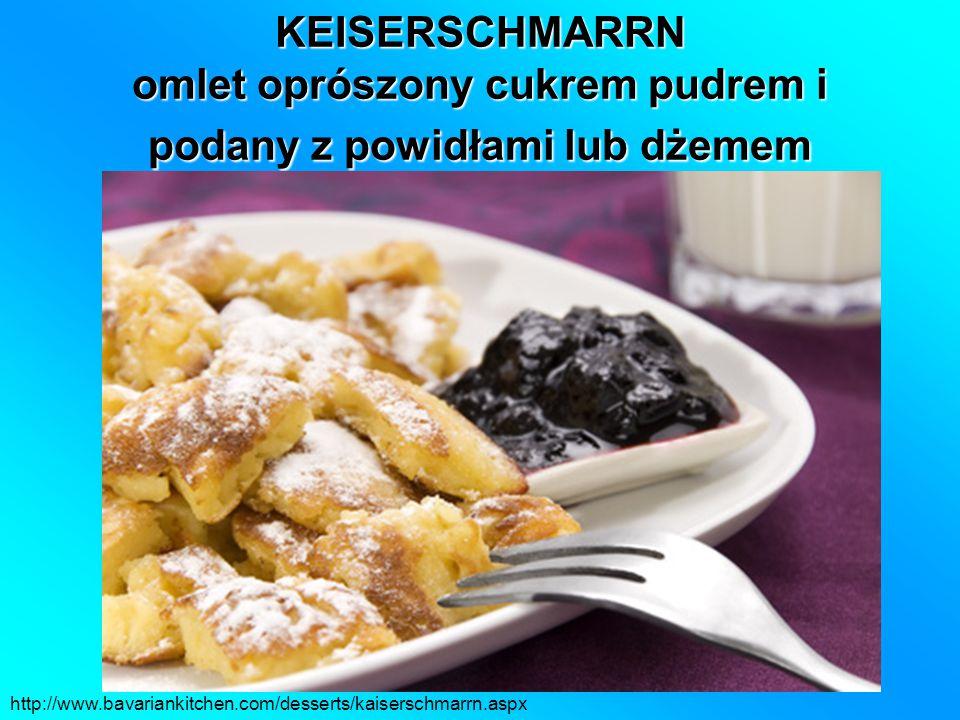 KEISERSCHMARRN omlet oprószony cukrem pudrem i podany z powidłami lub dżemem http://www.bavariankitchen.com/desserts/kaiserschmarrn.aspx