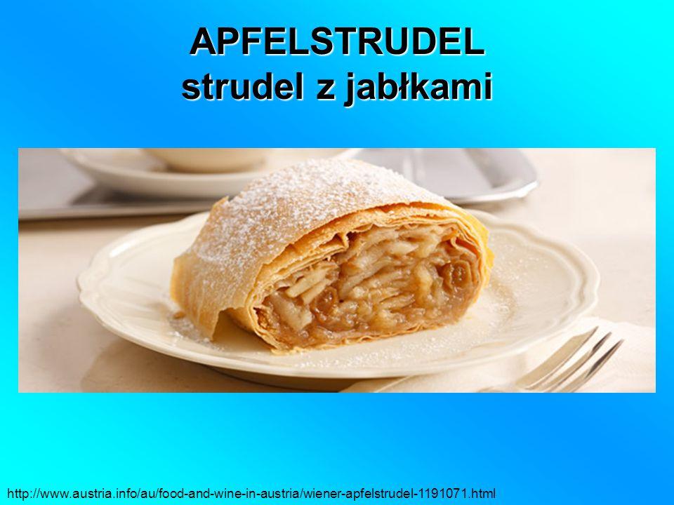 APFELSTRUDEL strudel z jabłkami http://www.austria.info/au/food-and-wine-in-austria/wiener-apfelstrudel-1191071.html