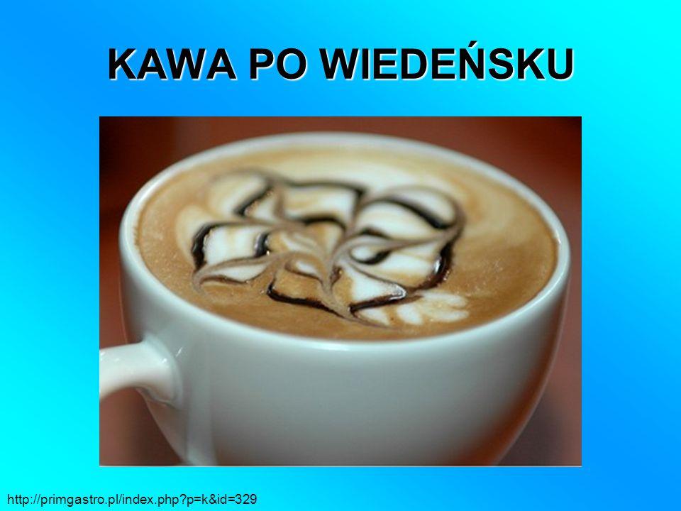 KAWA PO WIEDEŃSKU http://primgastro.pl/index.php?p=k&id=329