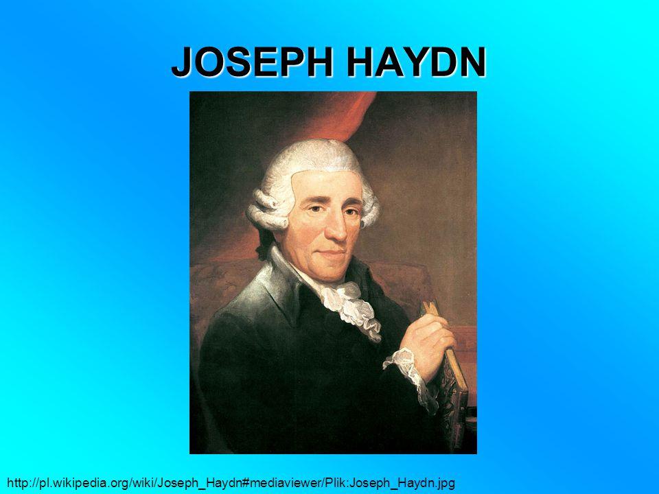 JOSEPH HAYDN http://pl.wikipedia.org/wiki/Joseph_Haydn#mediaviewer/Plik:Joseph_Haydn.jpg