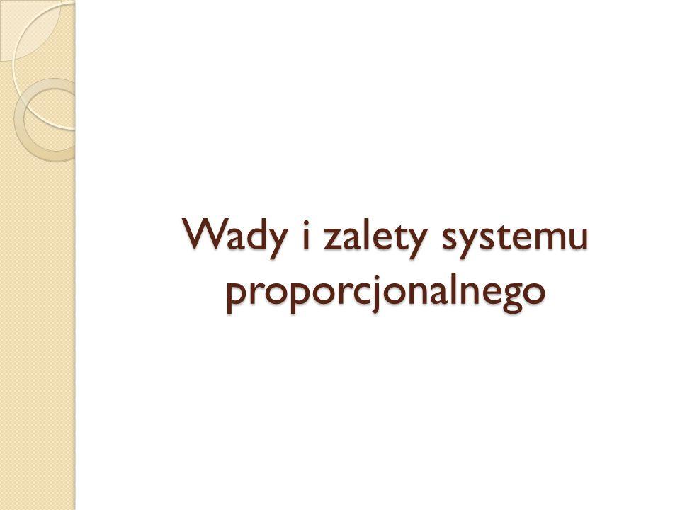 Wady i zalety systemu proporcjonalnego