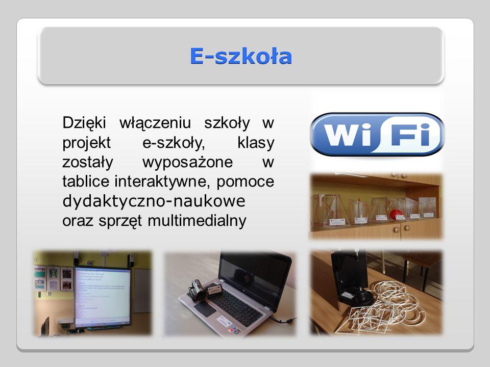 Dzięki włączeniu szkoły w projekt e-szkoły, klasy zostały wyposażone w tablice interaktywne, pomoce dydaktyczno-naukowe oraz sprzęt multimedialny