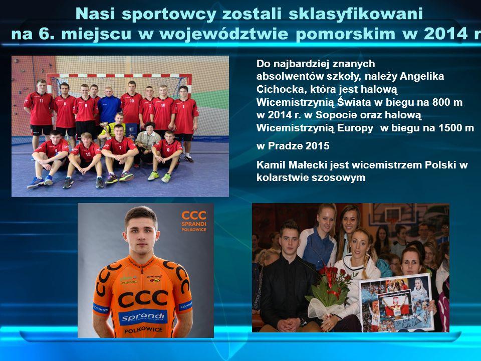 Nasi sportowcy zostali sklasyfikowani na 6. miejscu w województwie pomorskim w 2014 r.