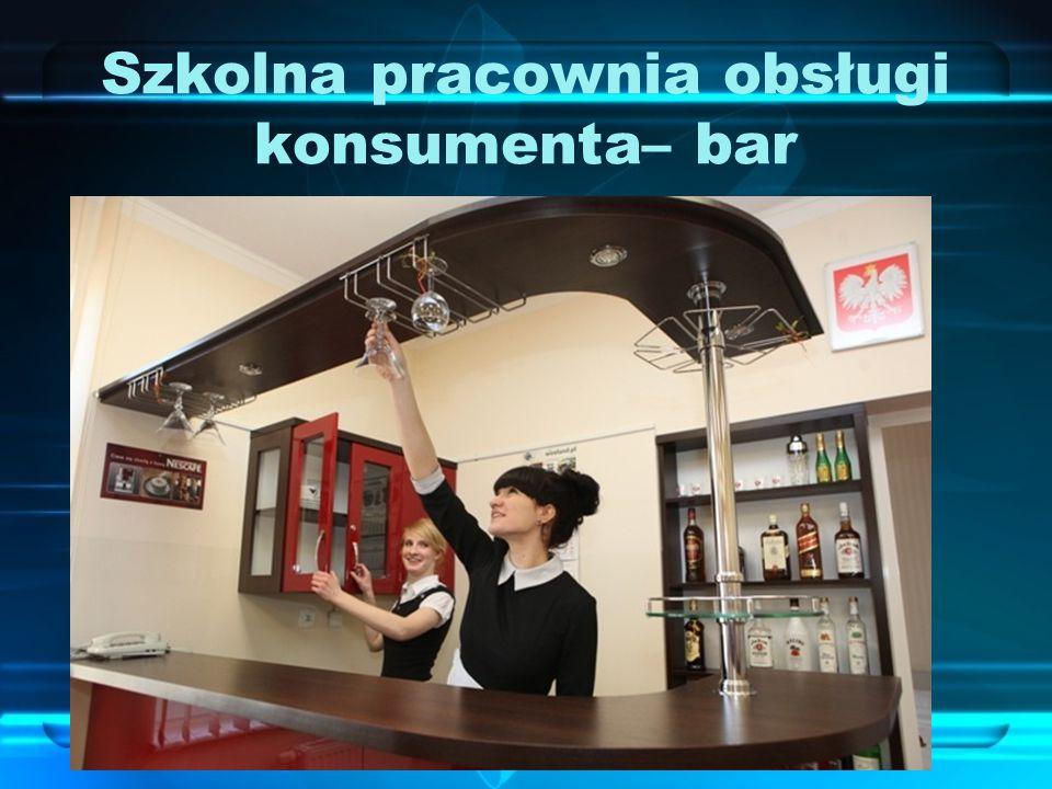 Szkolna pracownia obsługi konsumenta– bar