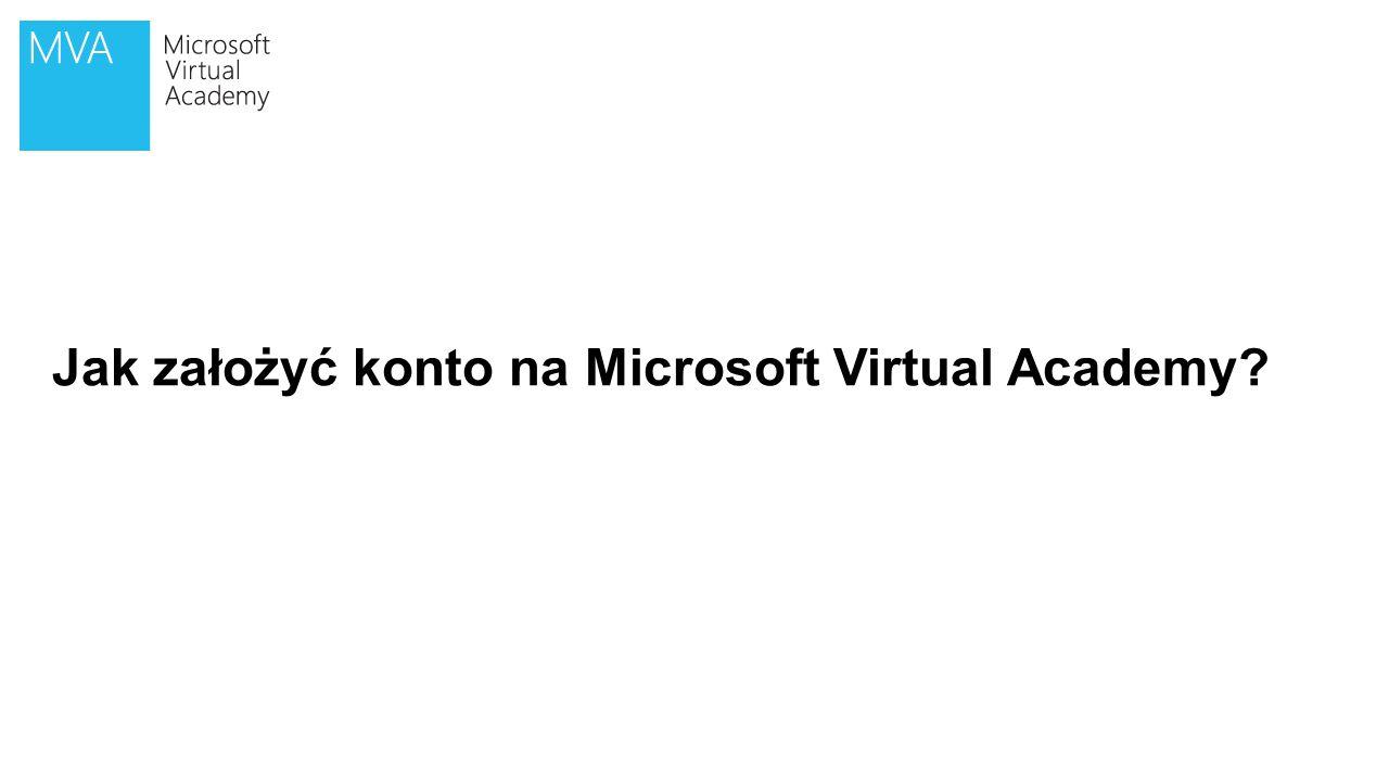 DEMO Jak założyć konto na Microsoft Virtual Academy