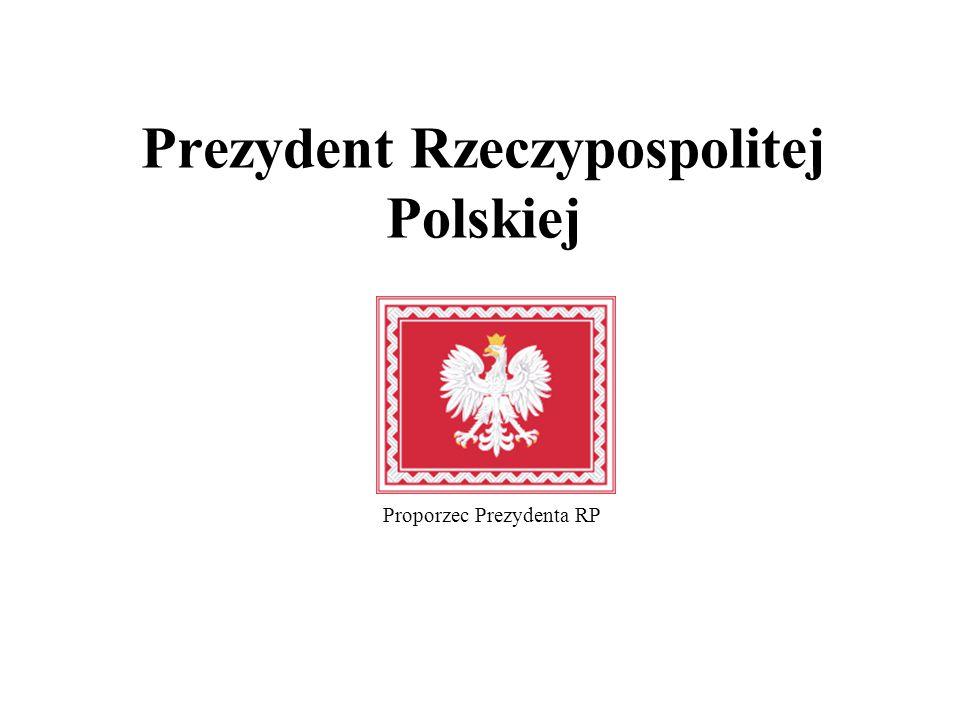 Prezydent Rzeczypospolitej Polskiej Proporzec Prezydenta RP