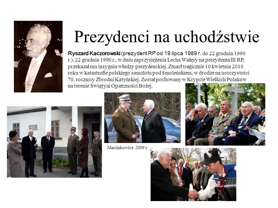 Prezydenci na uchodźstwie Ryszard Kaczorowski (prezydent RP od 19 lipca 1989 r. do 22 grudnia 1990 r.). 22 grudnia 1990 r., w dniu zaprzysiężenia Lech
