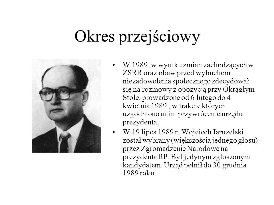 Okres przejściowy W 1989, w wyniku zmian zachodzących w ZSRR oraz obaw przed wybuchem niezadowolenia społecznego zdecydował się na rozmowy z opozycją