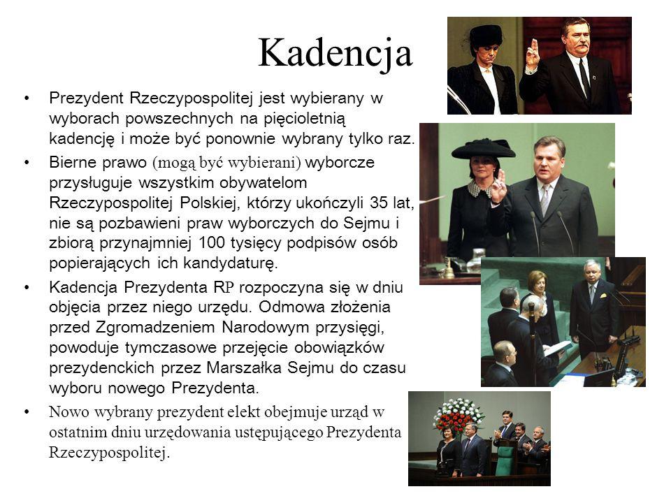 Kadencja Prezydent Rzeczypospolitej jest wybierany w wyborach powszechnych na pięcioletnią kadencję i może być ponownie wybrany tylko raz. Bierne praw