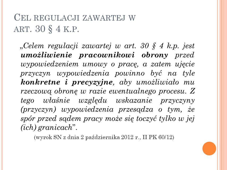 """C EL REGULACJI ZAWARTEJ W ART.30 § 4 K. P. """" Celem regulacji zawartej w art."""