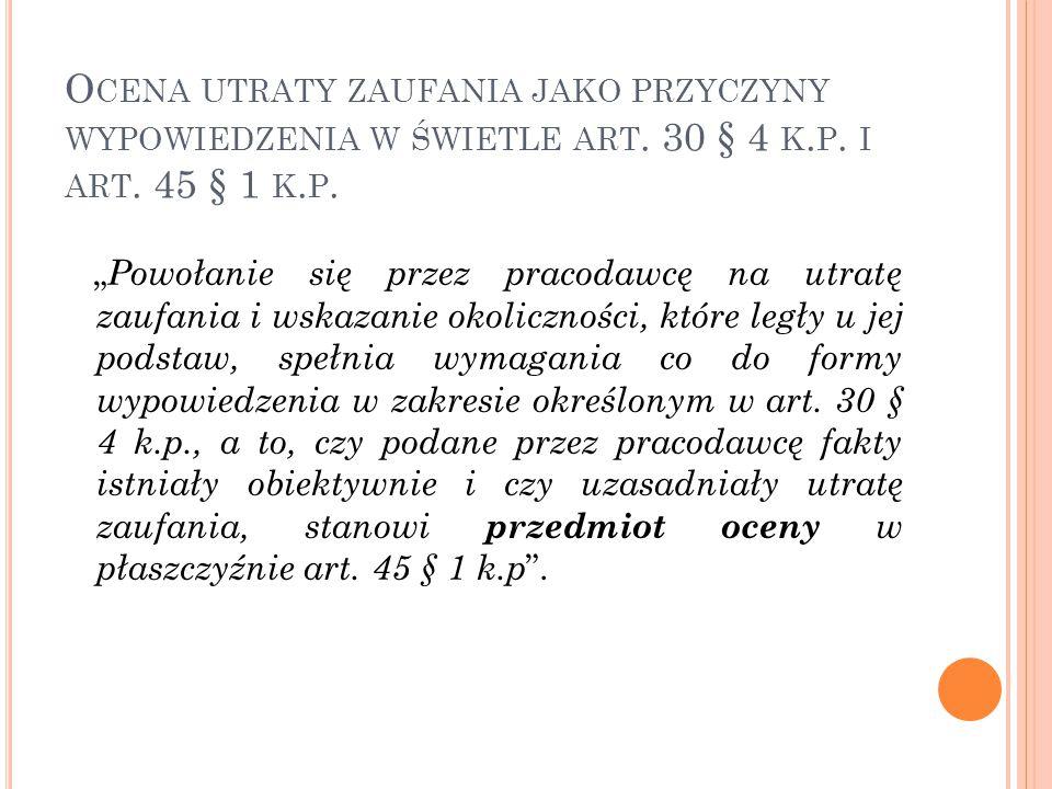 O CENA UTRATY ZAUFANIA JAKO PRZYCZYNY WYPOWIEDZENIA W ŚWIETLE ART.