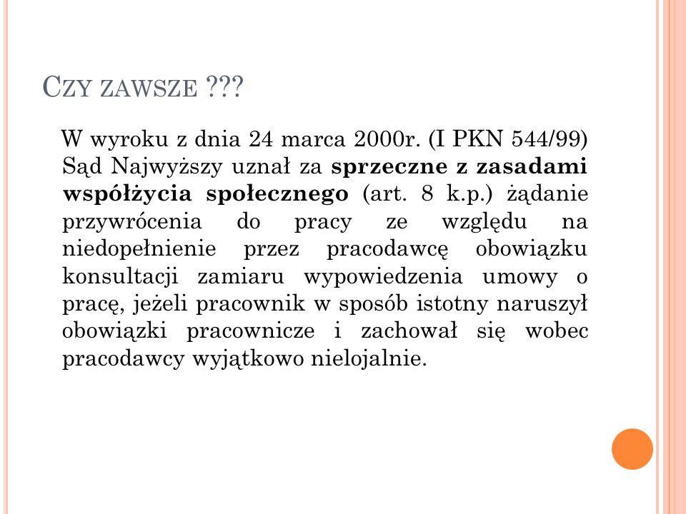 C ZY ZAWSZE ??.W wyroku z dnia 24 marca 2000r.