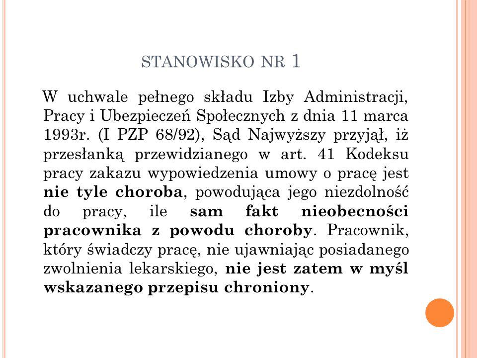 STANOWISKO NR 1 W uchwale pełnego składu Izby Administracji, Pracy i Ubezpieczeń Społecznych z dnia 11 marca 1993r.