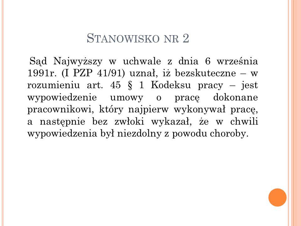 S TANOWISKO NR 2 Sąd Najwyższy w uchwale z dnia 6 września 1991r.