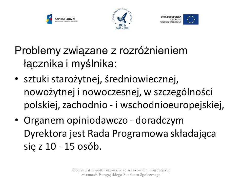 Problemy związane z rozróżnieniem łącznika i myślnika: sztuki starożytnej, średniowiecznej, nowożytnej i nowoczesnej, w szczególności polskiej, zachod