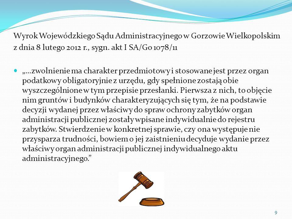 9 Wyrok Wojewódzkiego Sądu Administracyjnego w Gorzowie Wielkopolskim z dnia 8 lutego 2012 r., sygn.