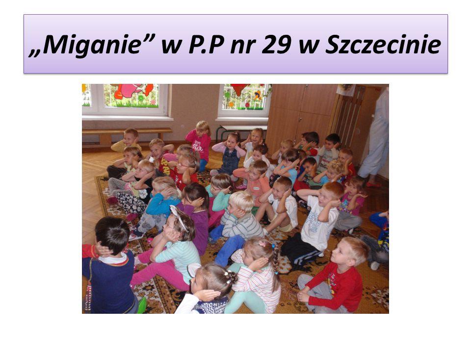 """""""Miganie w P.P nr 29 w Szczecinie"""