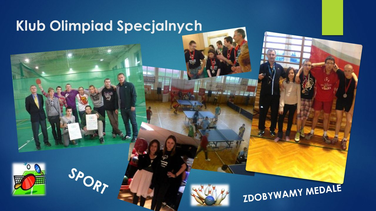 Klub Olimpiad Specjalnych SPORT ZDOBYWAMY MEDALE