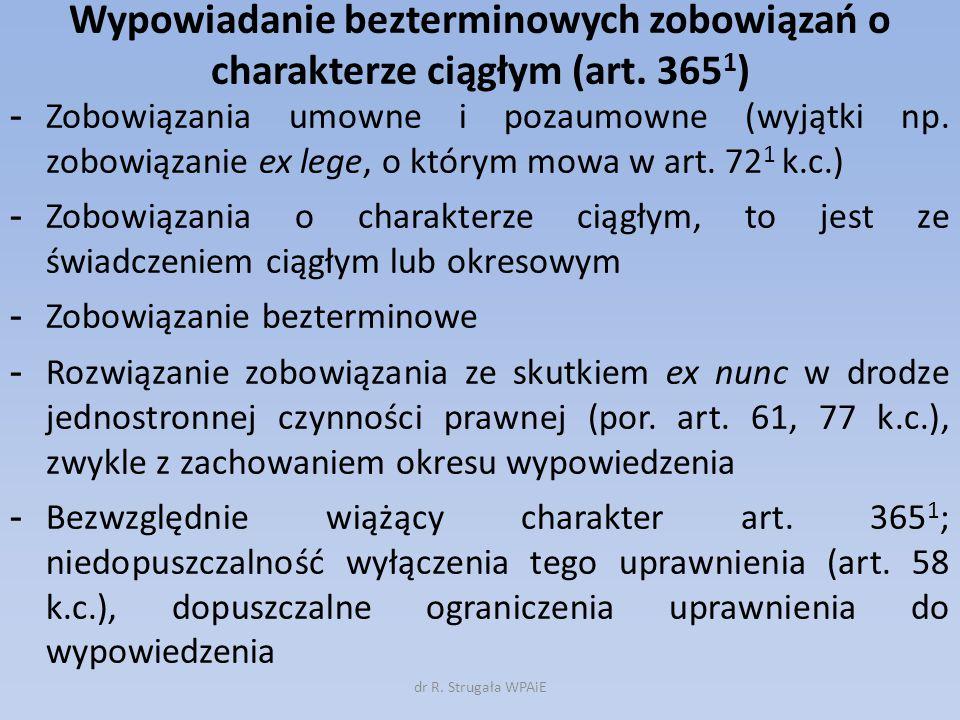 Wypowiadanie bezterminowych zobowiązań o charakterze ciągłym (art. 365 1 ) - Zobowiązania umowne i pozaumowne (wyjątki np. zobowiązanie ex lege, o któ