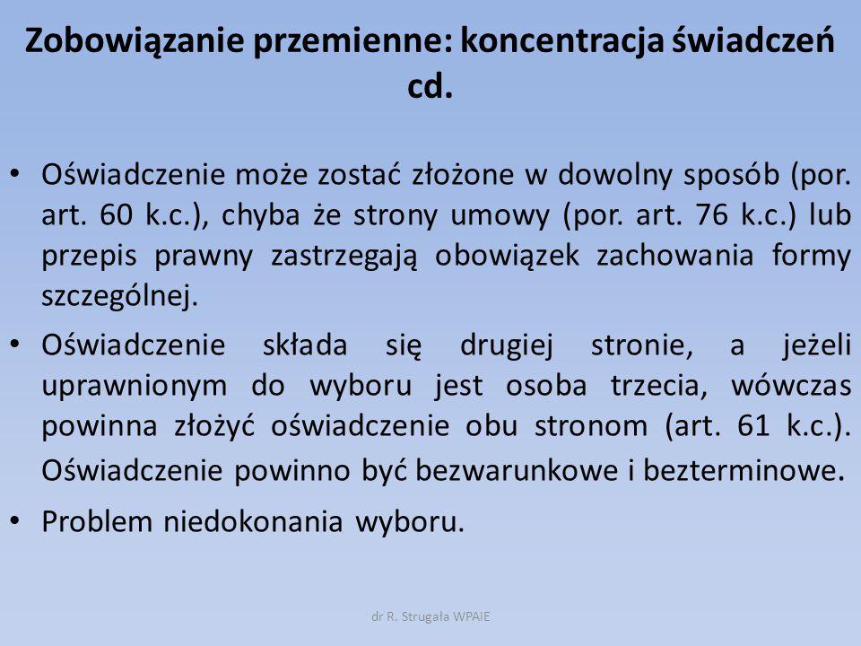 Walutowość – zobowiązanie pieniężne w obcej walucie Charakter prawny uprawnienia do spełnienia świadczenia w walucie polskiej; implikacje praktyczne Skutki nieterminowej zapłaty: opóźnienie vs.