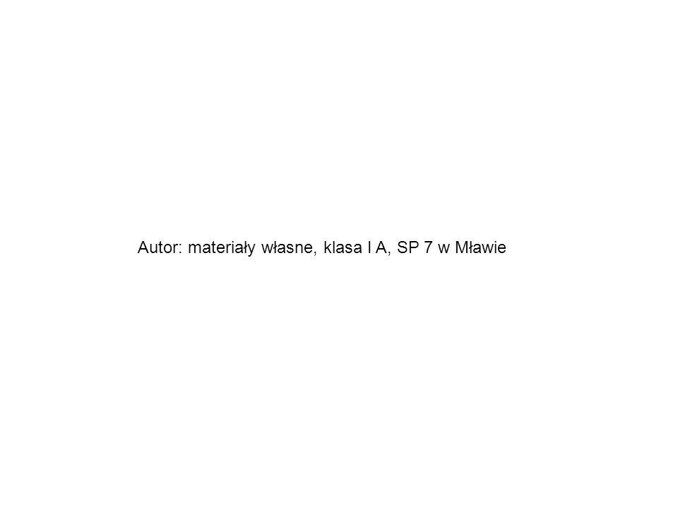 Autor: materiały własne, klasa I A, SP 7 w Mławie