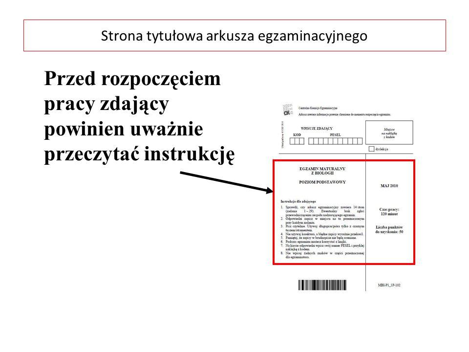 Strona tytułowa arkusza egzaminacyjnego Przed rozpoczęciem pracy zdający powinien uważnie przeczytać instrukcję