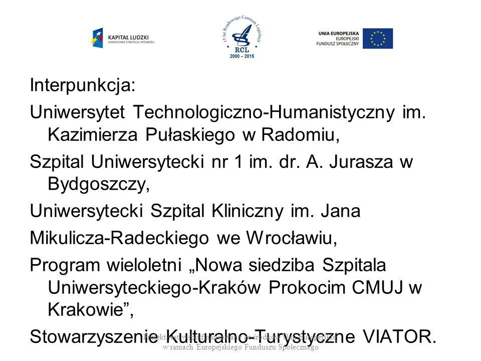 Interpunkcja: Uniwersytet Technologiczno-Humanistyczny im.