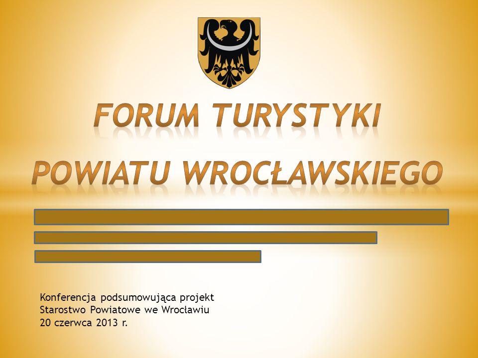 Konferencja podsumowująca projekt Starostwo Powiatowe we Wrocławiu 20 czerwca 2013 r.