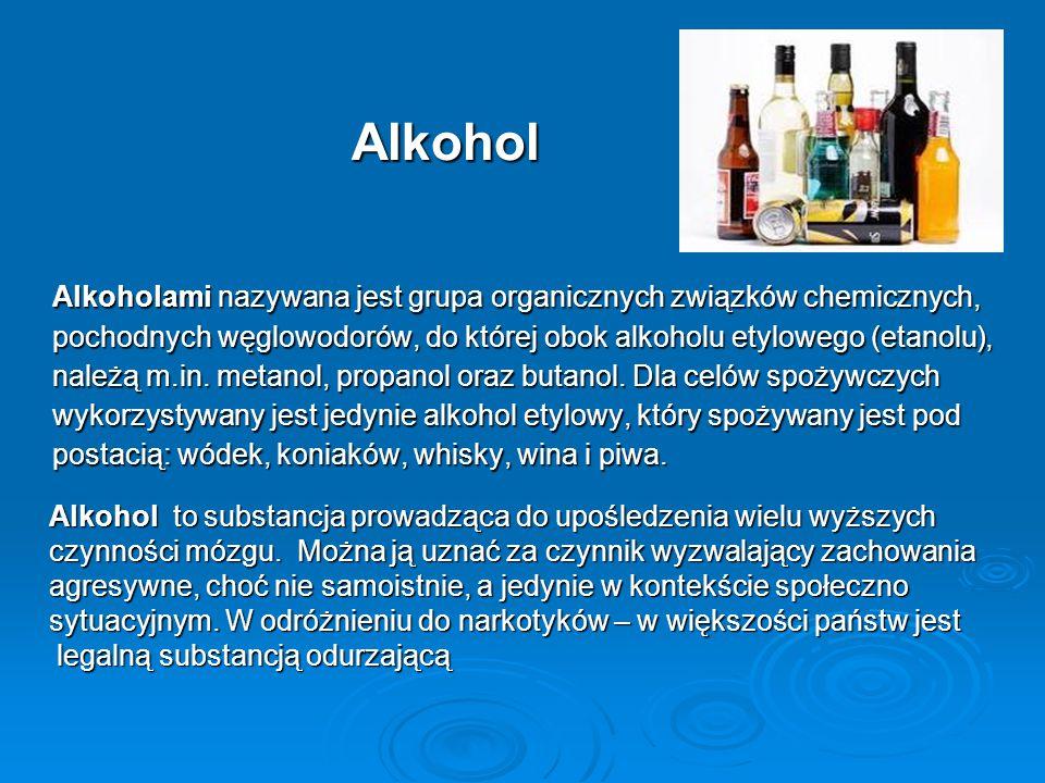 Alkohol Alkoholami nazywana jest grupa organicznych związków chemicznych, pochodnych węglowodorów, do której obok alkoholu etylowego (etanolu), należą