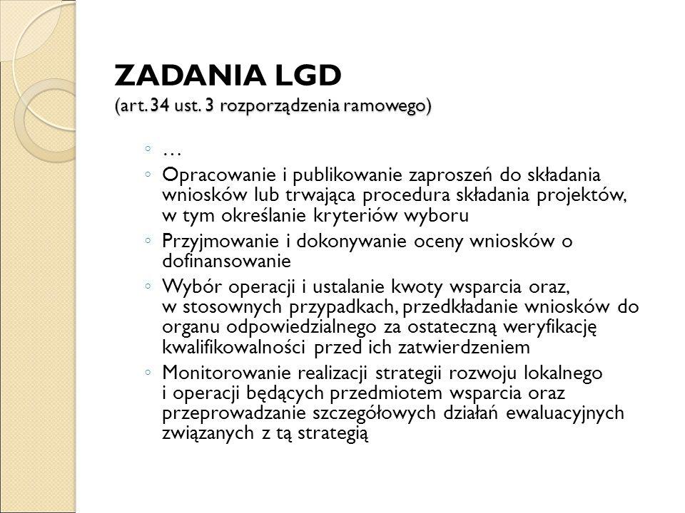 (art.34 ust. 3 rozporządzenia ramowego) ZADANIA LGD (art.