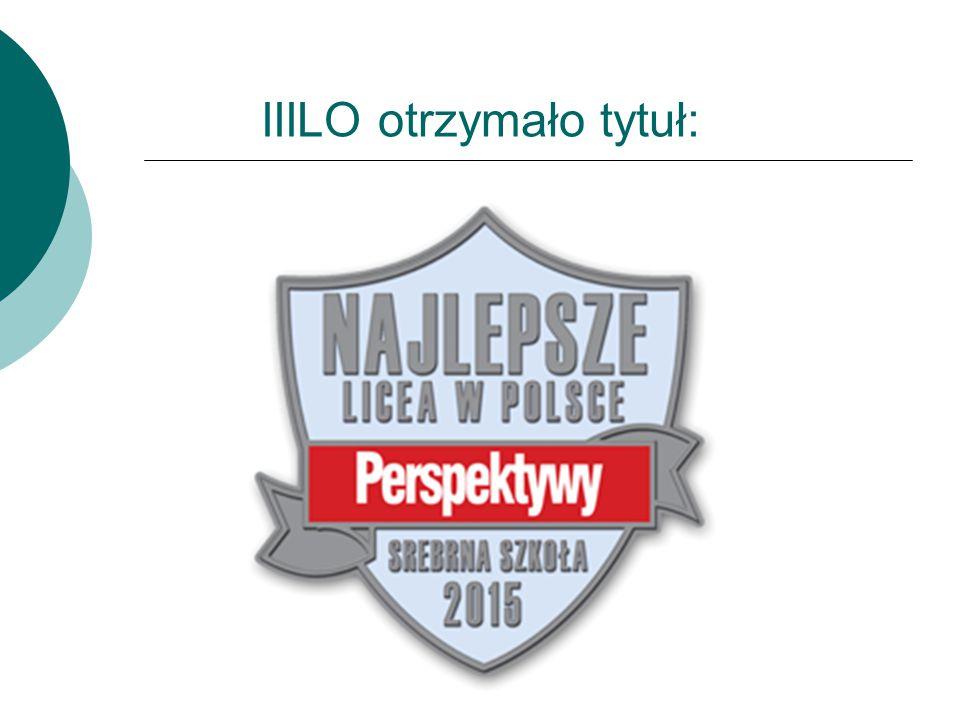 IIILO otrzymało tytuł: