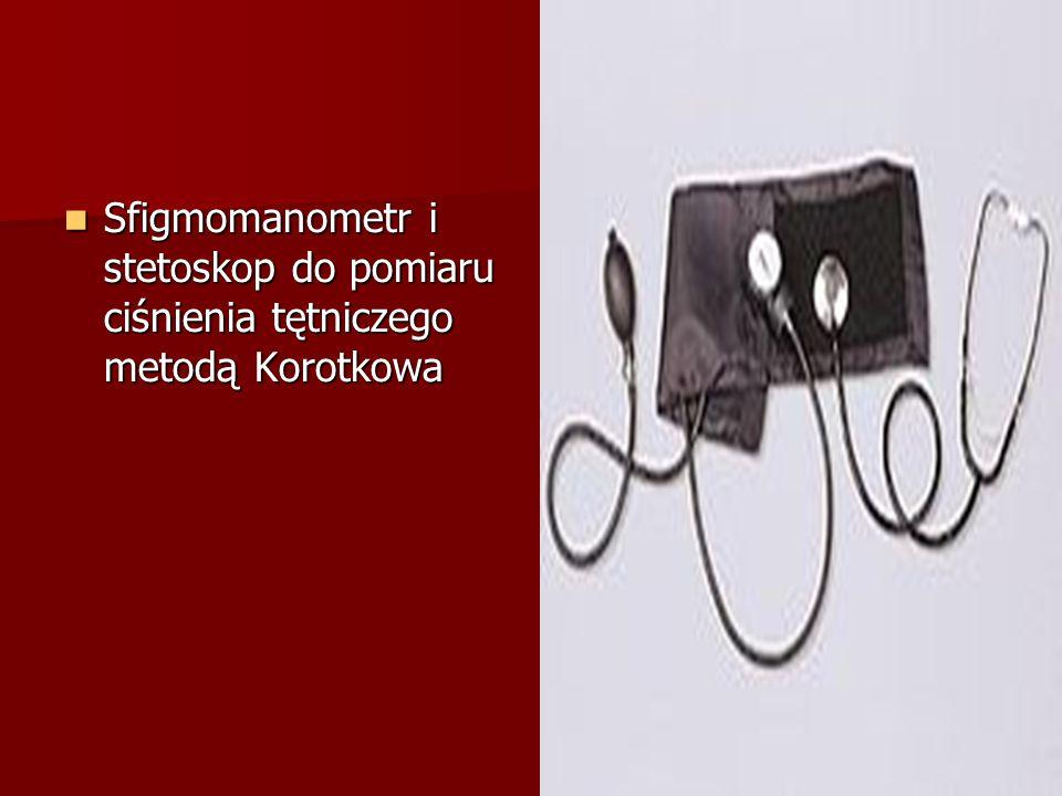 Sfigmomanometr i stetoskop do pomiaru ciśnienia tętniczego metodą Korotkowa Sfigmomanometr i stetoskop do pomiaru ciśnienia tętniczego metodą Korotkowa