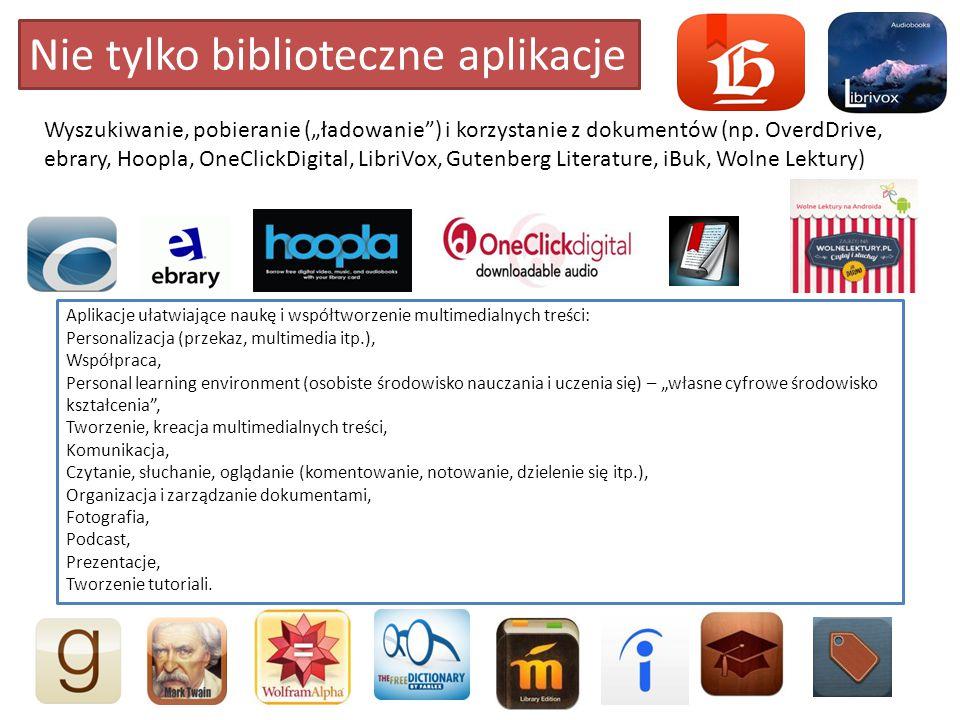 """Nie tylko biblioteczne aplikacje Wyszukiwanie, pobieranie (""""ładowanie ) i korzystanie z dokumentów (np."""