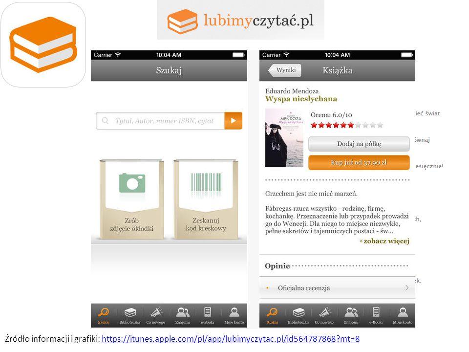 Źródło informacji i grafiki: https://itunes.apple.com/pl/app/lubimyczytac.pl/id564787868?mt=8https://itunes.apple.com/pl/app/lubimyczytac.pl/id564787868?mt=8