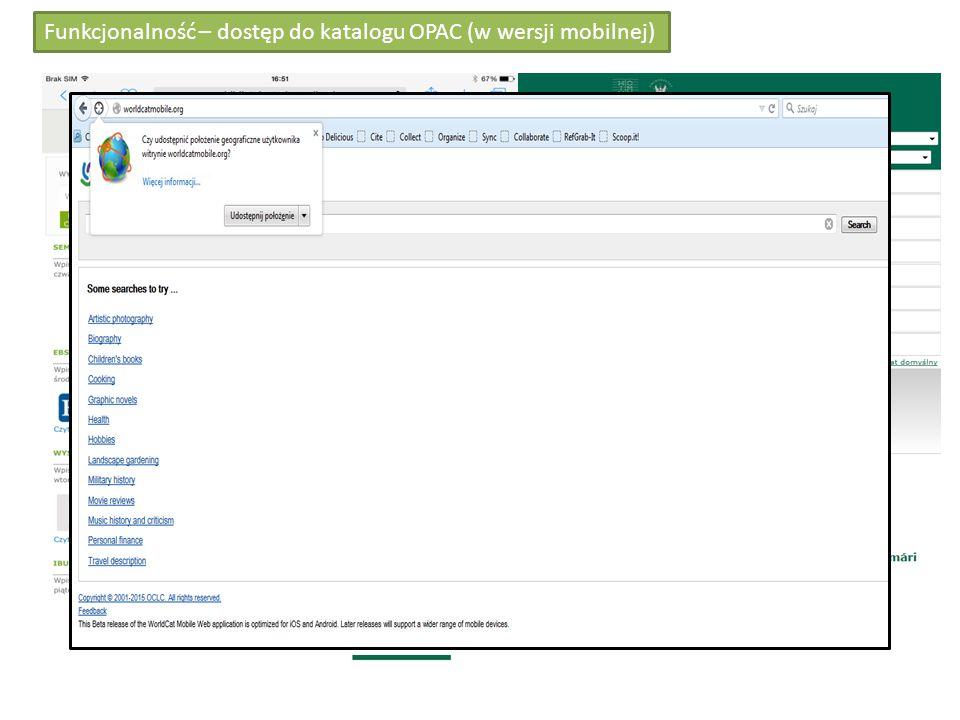 Funkcjonalność – dostęp do katalogu OPAC (w wersji mobilnej)