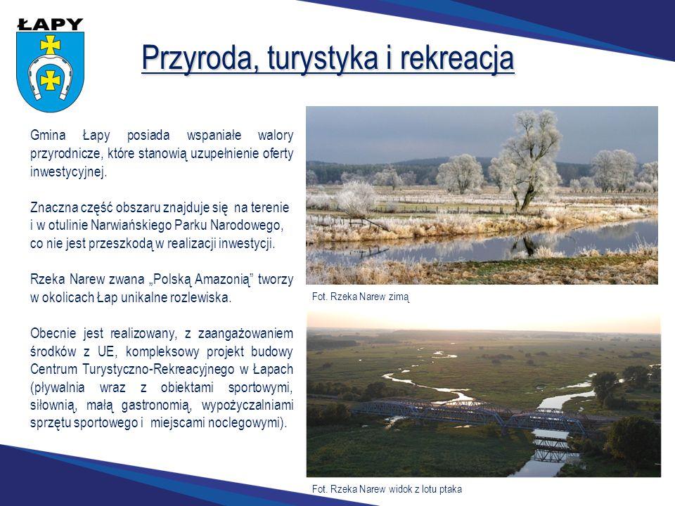 Przyroda, turystyka i rekreacja Gmina Łapy posiada wspaniałe walory przyrodnicze, które stanowią uzupełnienie oferty inwestycyjnej. Znaczna część obsz