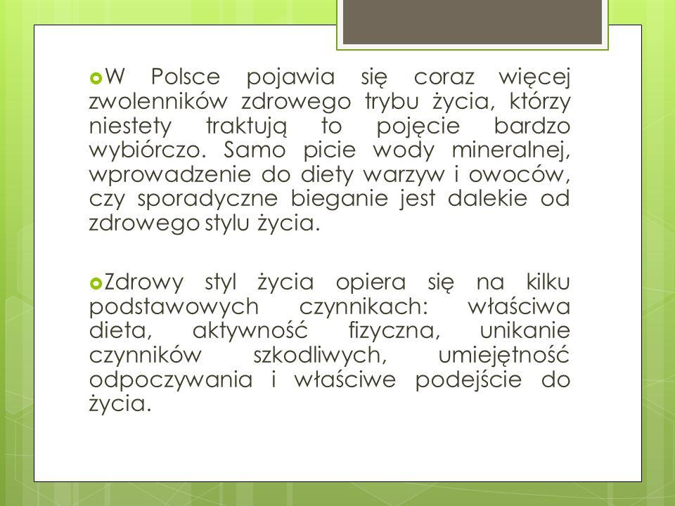  W Polsce pojawia się coraz więcej zwolenników zdrowego trybu życia, którzy niestety traktują to pojęcie bardzo wybiórczo. Samo picie wody mineralnej