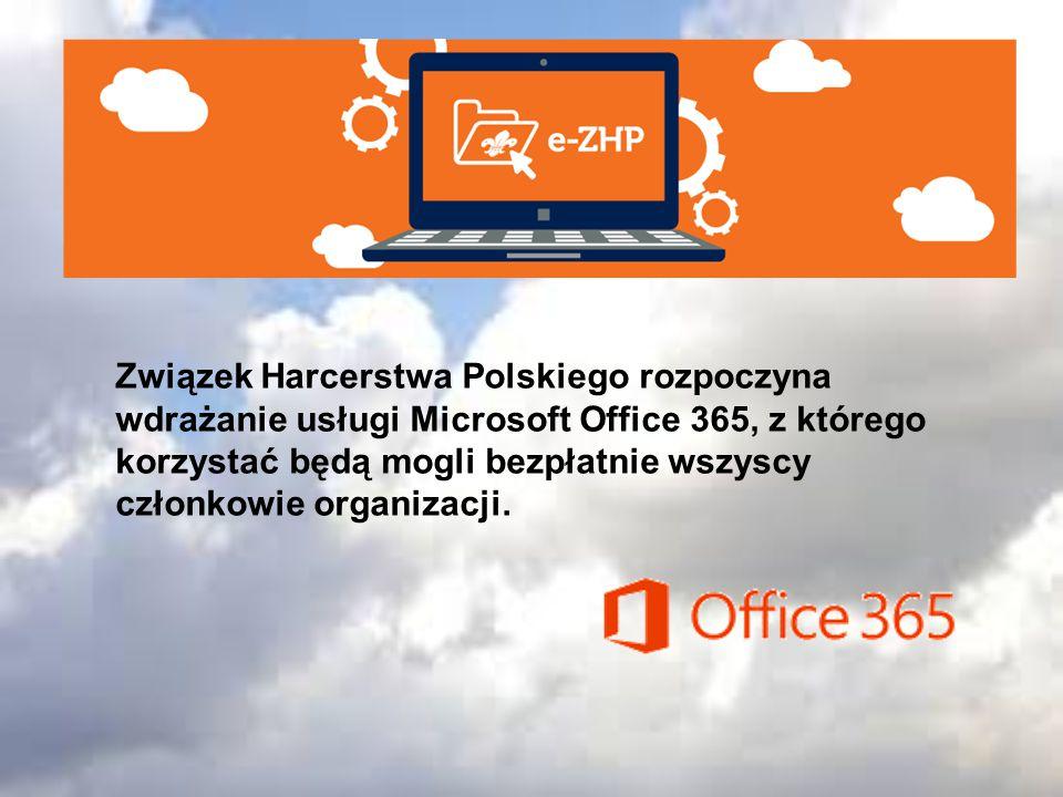 Związek Harcerstwa Polskiego rozpoczyna wdrażanie usługi Microsoft Office 365, z którego korzystać będą mogli bezpłatnie wszyscy członkowie organizacji.