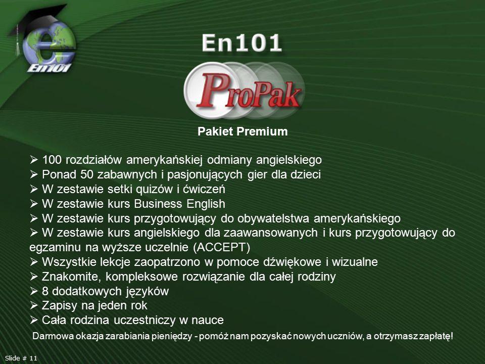 Pakiet Premium  100 rozdziałów amerykańskiej odmiany angielskiego  Ponad 50 zabawnych i pasjonujących gier dla dzieci  W zestawie setki quizów i ćw