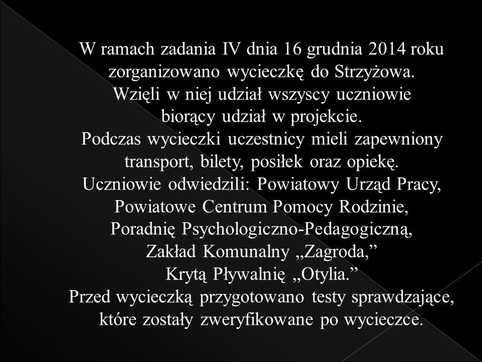 W ramach zadania IV dnia 16 grudnia 2014 roku zorganizowano wycieczkę do Strzyżowa.