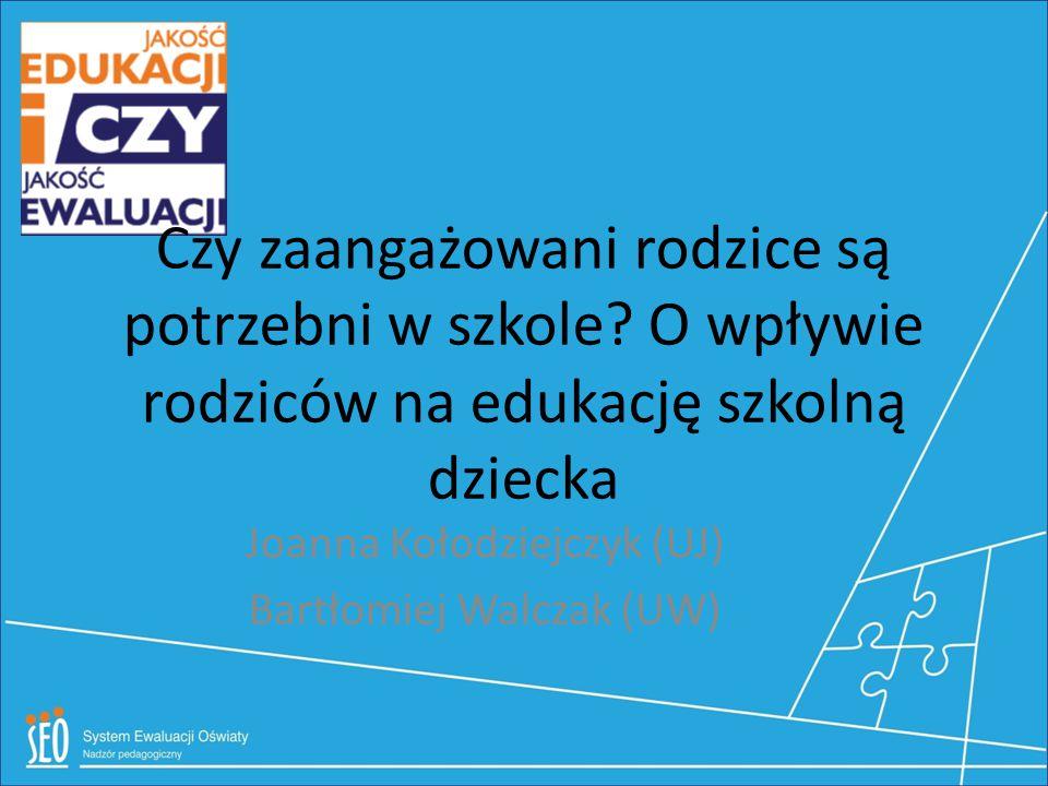 Dziękujemy za uwagę joanna.kolodziejczyk@nodnsophia.pl b.walczak@uw.edu.pl