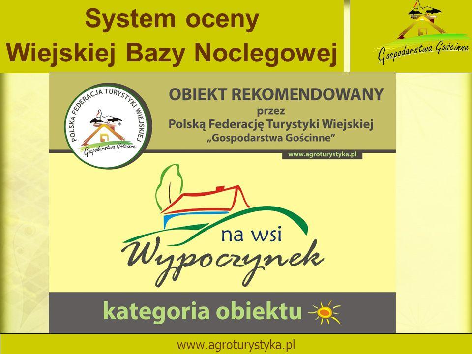 System oceny Wiejskiej Bazy Noclegowej www.agroturystyka.pl